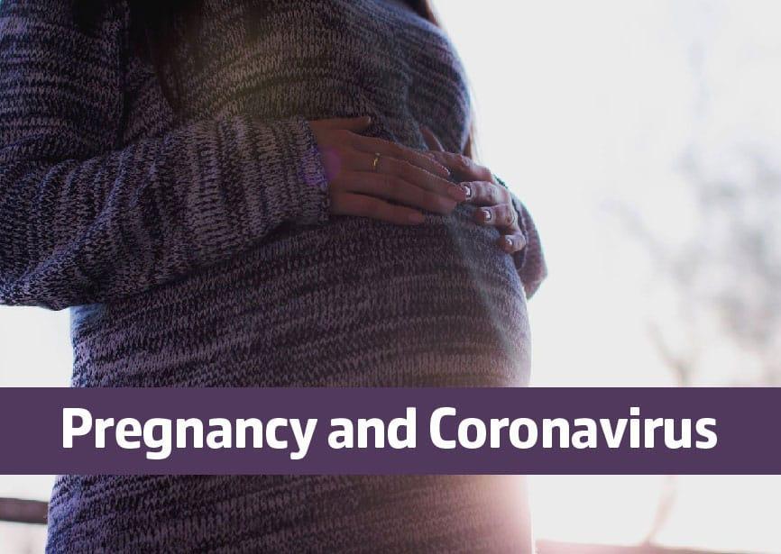 Pregnancy and Coronavirus